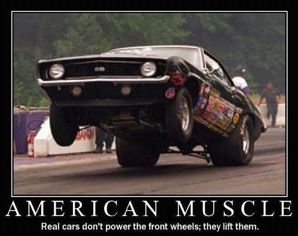 American Muscle Real Cars Don T Power The Front Wheels They