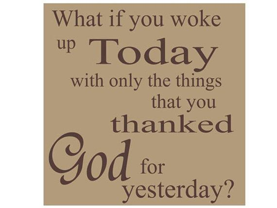 What You Thanked God for Yesterday Tile by expressyourselfvinyl