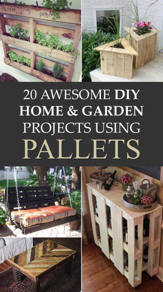 20 Awesome Pallet Projects For Your Home Garden Pallet Diy Cool Diy Projects Home Diy