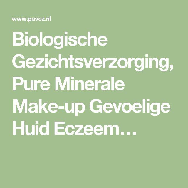 Biologische Gezichtsverzorging, Pure Minerale Make-up Gevoelige Huid Eczeem…