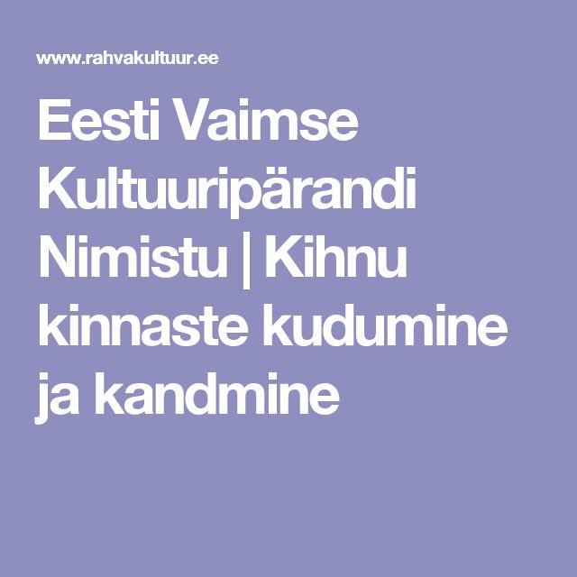 Eesti Vaimse Kultuuripärandi Nimistu | Kihnu kinnaste kudumine ja kandmine