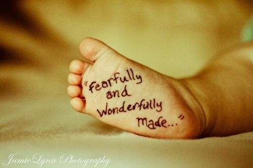 Fearfully and Wonderfully Made. baby photography. [Psalm 139:13-14] So cute. (Sweet picture