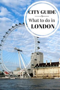 What to do in London, where to stay, what to eat and other great tips on visiting England's capital.