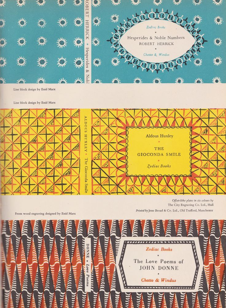 Book pattern papers and covers were a speciality of the English designer Enid Marx RDI (1902 - 1998). She was commissioned in the 1930s by London Transport to design several of the moquette seating fabric for passenger seats. These covers, worked up from both line block designs and wood engraved patterns were for Chatto & Windus's Zodiac Books - a sort of 'Penguin Book' series they published and date from c1949.