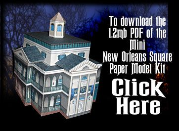 PM Pillar Paper Model Kit Here is a small (mini) paper model of Disneyland's New Orleans Square Haunted Mansion.  I designed this to be VERY easy to construct   free