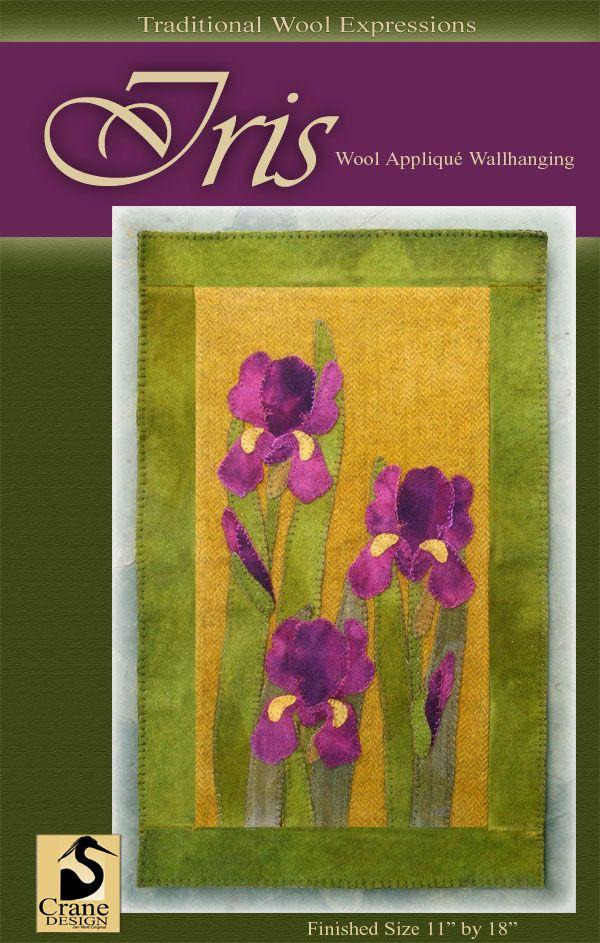 Iris Wool Applique Pattern Designed Amp Stitched By Jan