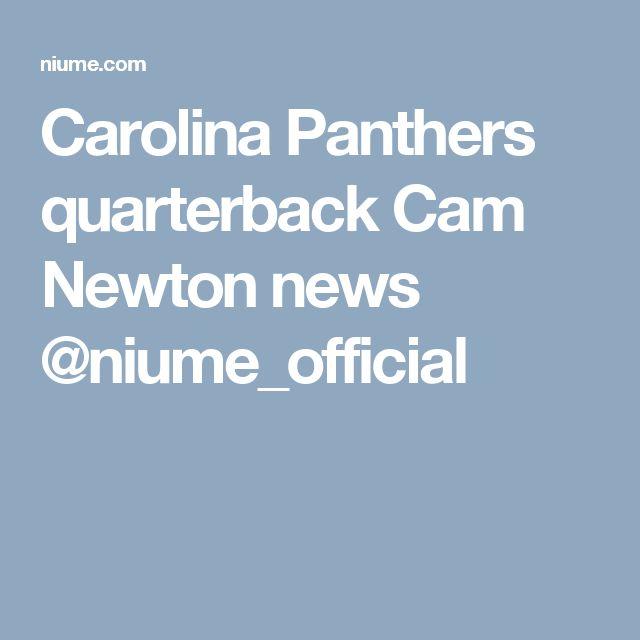 Carolina Panthers quarterback Cam Newton news @niume_official