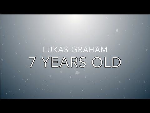 Lukas Graham - 7 Years Old (LYRICS) - YouTube | Music ...