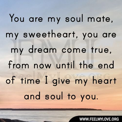 Love Finds You Quote: You Are My Soul Mate, My Sweetheart