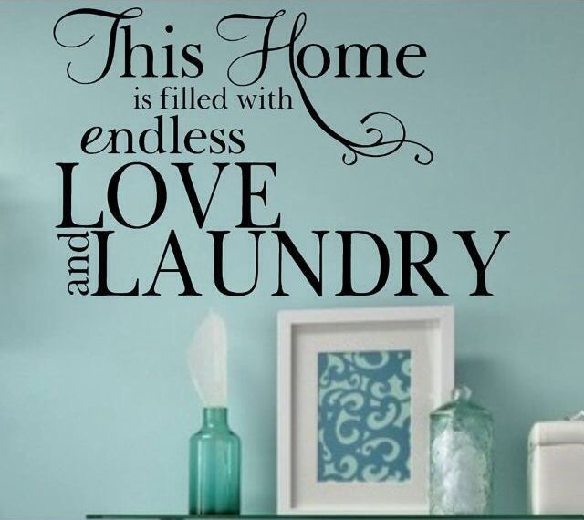 Wall Decals Quotes For Laundry Room Custom 12 Best Laundry Quotes Images On Pinterest  Laundry Room Laundry Design Ideas