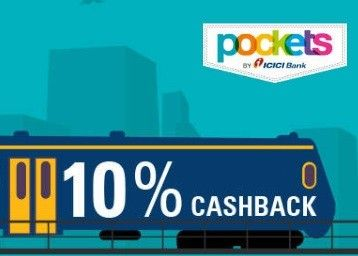 ICICI POCKET IRCTC 10% Cashback Offer : Book Irctc Ticket and Get 10% Cashback - Best Online Offer
