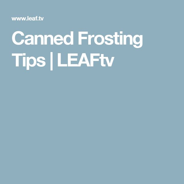 Canned Frosting Tips | LEAFtv