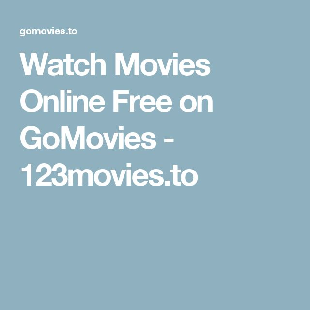 Watch Movies Online Free on GoMovies - 123movies.to