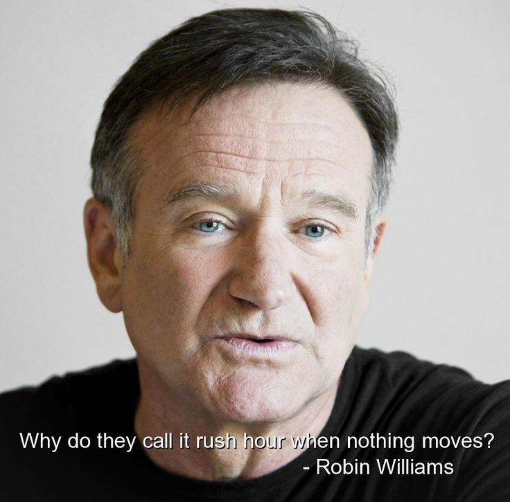 robin williams, funny, quotes, humorous, sayings, rush hour