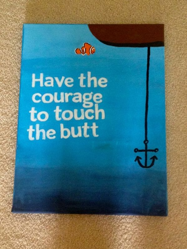 Finding nemo have the courage to touch the butt canvas by for Finding nemo bathroom ideas