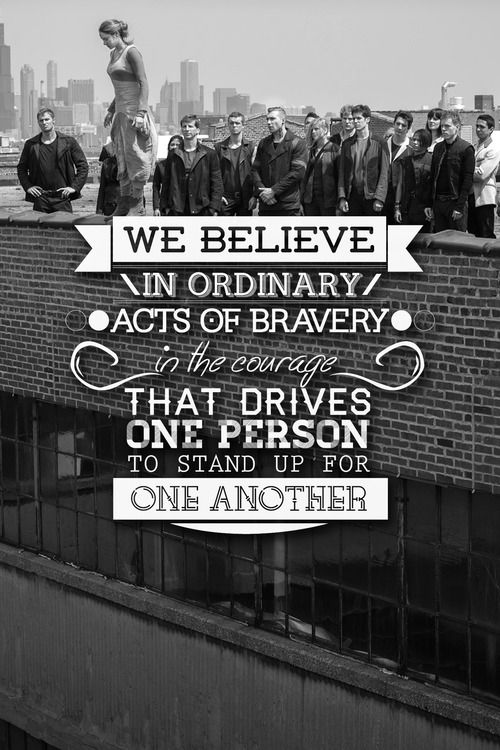 "Divergent Dauntless Jump ""We Believe In Ordinary Acts Of"