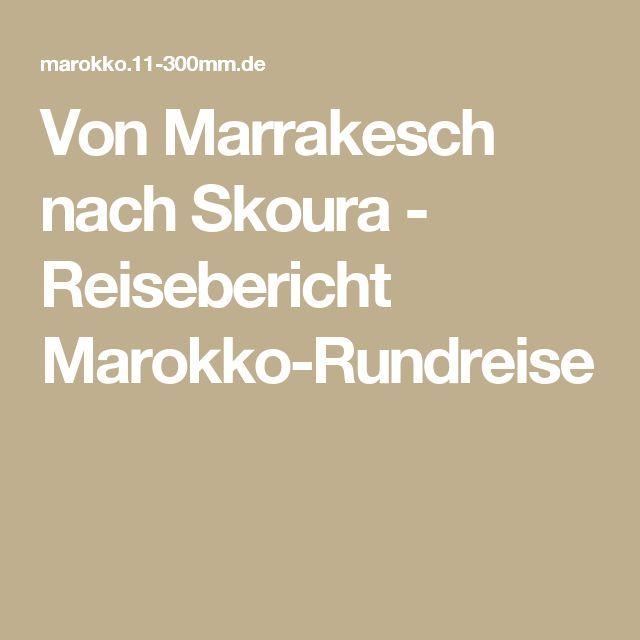 Von Marrakesch nach Skoura - Reisebericht Marokko-Rundreise