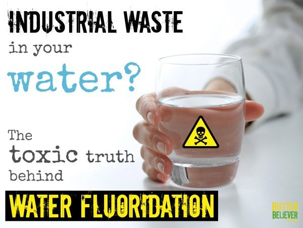 an overview of the dangers of fluoridation of the drinking water The back also has the skull/droplet of water image and explains the dangers with a powerful list stating that fluoride is: --an industrial waste added to the drinking water by our government for the purpose of medication.