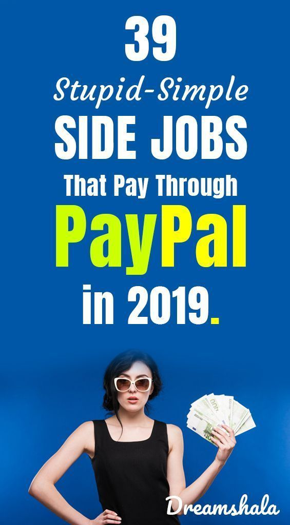 40 Online Jobs That Pay Through PayPal in 2019 Are…