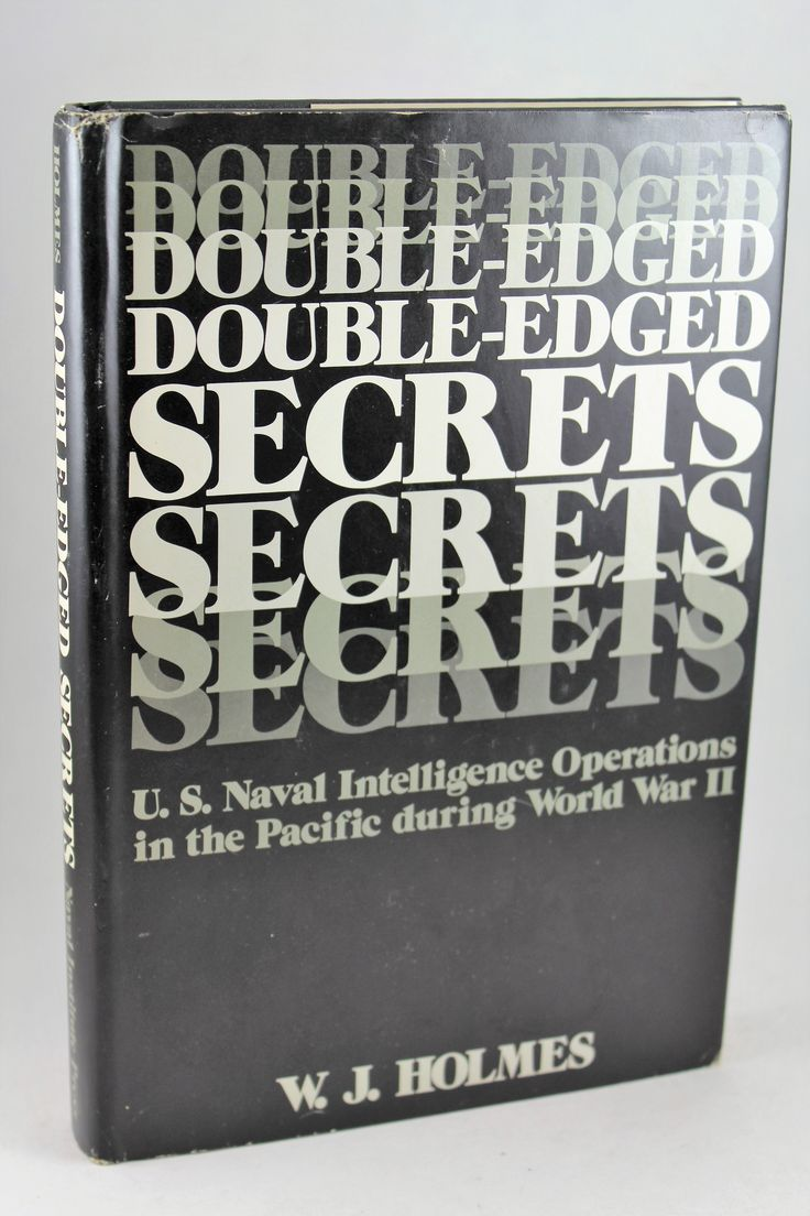 Double-Edged Secrets by W. J. Holmes  Naval Institute Press, 1979.  Hardcover. Good/Good.  Naval Institute Press, 1979.   Good/Good.  US Naval Intelligence Operations in the Pacific During World War II