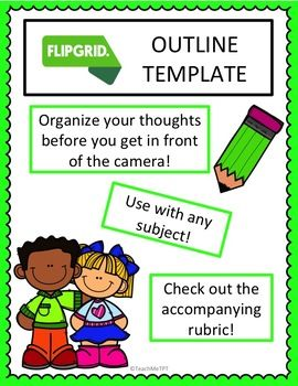 Product Description Use This Flipgrid Outline Template With Any