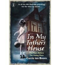 In My Father's House; Corrie ten Boom's early years.  One of my favorite books.