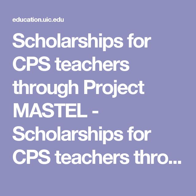 Scholarships for CPS teachers through Project MASTEL - Scholarships for CPS teachers through Project MASTEL.pdf