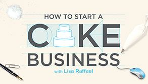 How to Start a Cake Business Craftsy Online Class