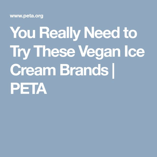 You Really Need to Try These Vegan Ice Cream Brands | PETA
