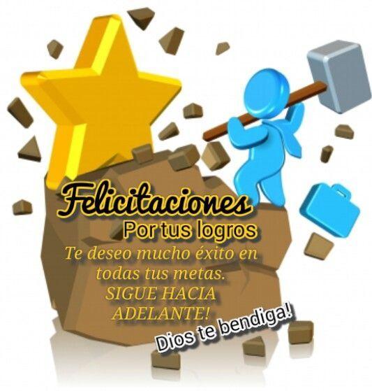 Felicidades por tus Logros | Frases spirituales y positivas ...
