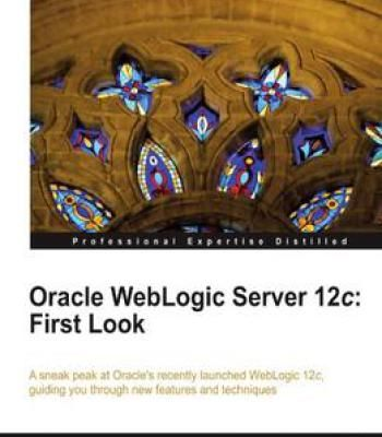 Oracle Weblogic Server 12c: First Look PDF