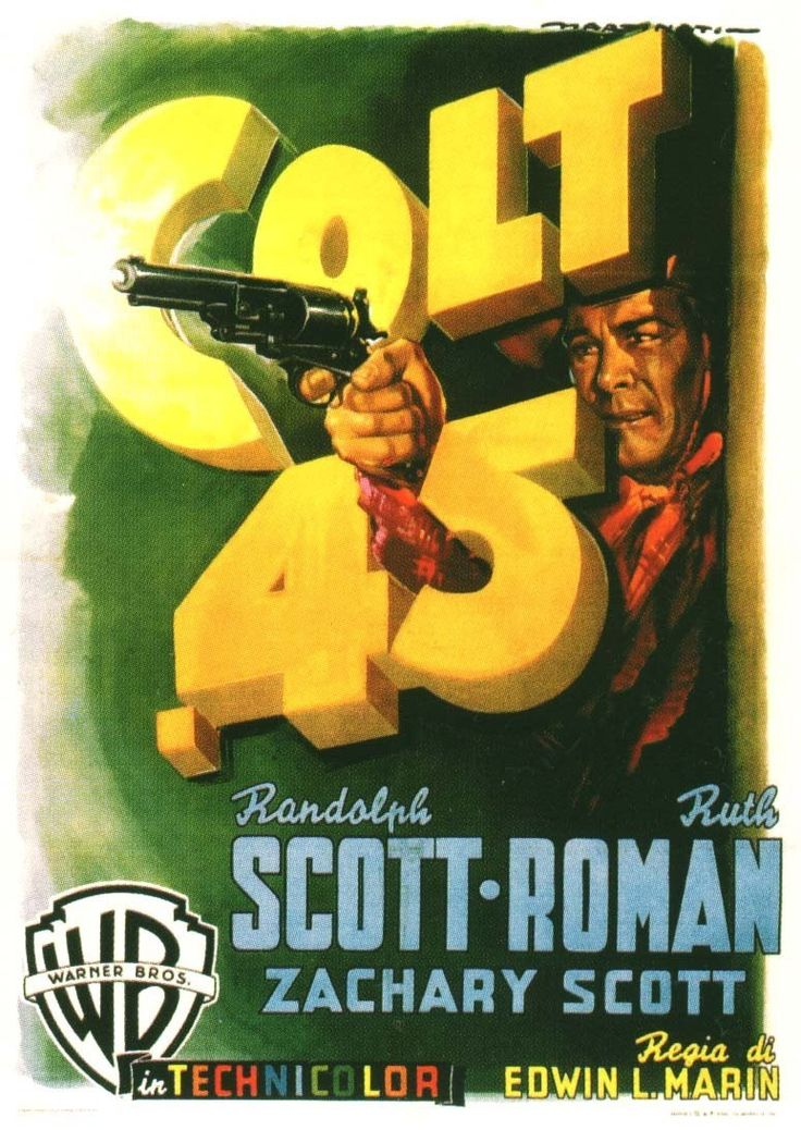 """Colt .45"" (1950) - Randolph Scott - Ruth Roman - Zachary Scott - Italian movie poster - Warner Bros."