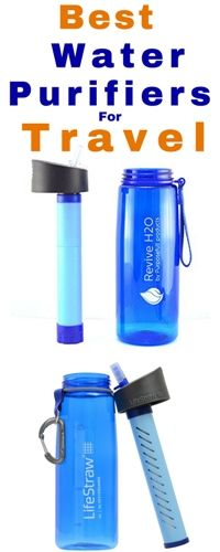 Best Water Purifiers for Travel Water purifiers give you clean, safe water on demand so that you can drink water peacefully knowing that all the harmful impurities have been eliminated. When it comes to purifying your water while traveling, there are several different options to choose from including a water bottle filter and purifier, a UV water purifier, and a chemical tablet that will help change the composition of your water.