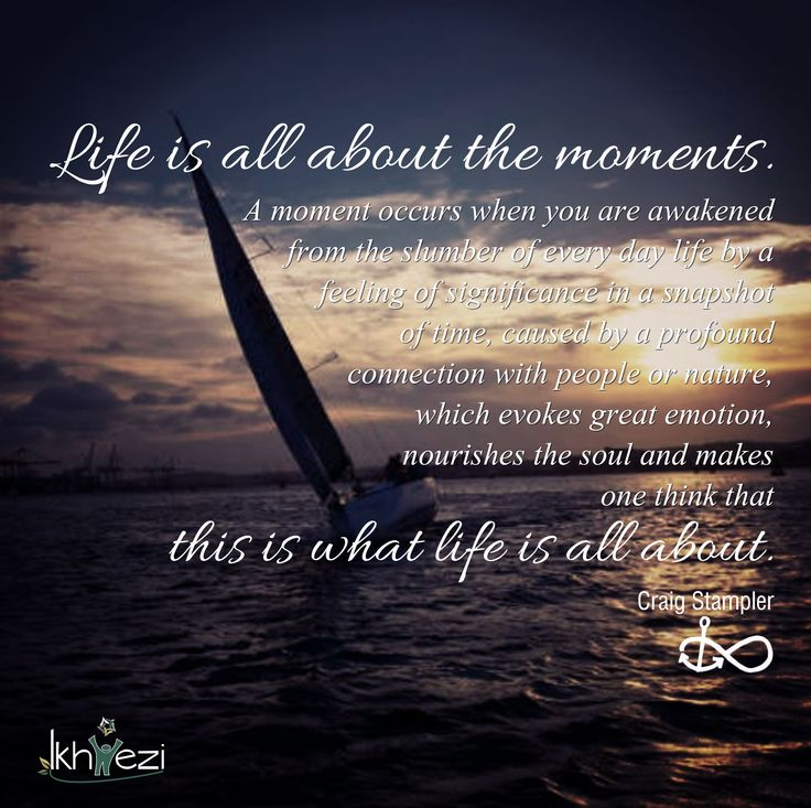 Life is all about the moments. #life #lifejourney #happiness #choice #attitude #beliefs #relationships #connection #selflove #ikhwezi #ikhweziteam (scheduled via http://www.tailwindapp.com?utm_source=pinterest&utm_medium=twpin&utm_content=post25569540&utm_campaign=scheduler_attribution)