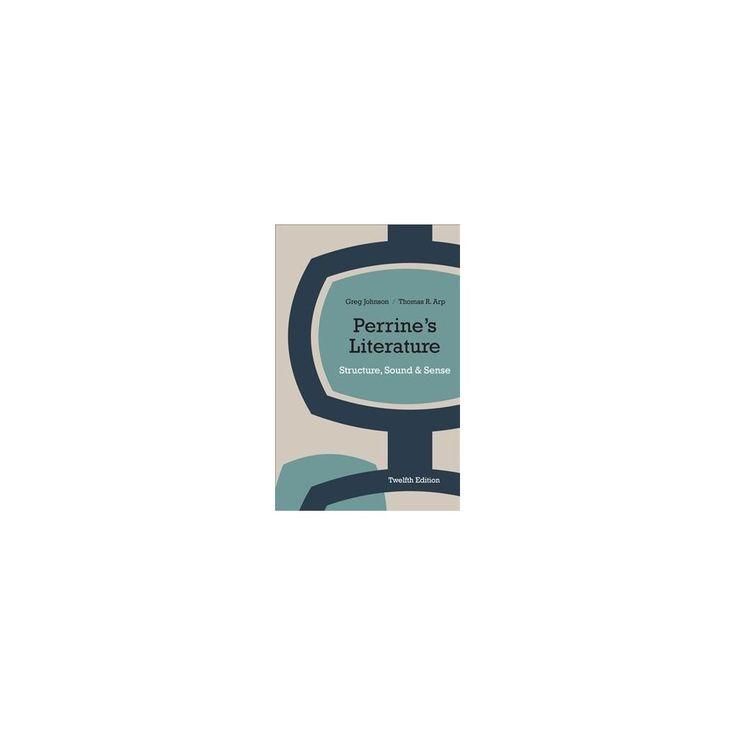 Perrine's Literature : Structure, Sound, and Sense: Includes 2016 Mla Handbook Update Card (Hardcover)