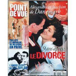 Point De Vue N° 2931 Du 22/09/2004 - Alexandra Et Joakim De Danemark - 9 Ans Apres - Le Divorce - Philippe Et Mathilde De Belgique En Prive - L'amour Secret De Liz Taylor.