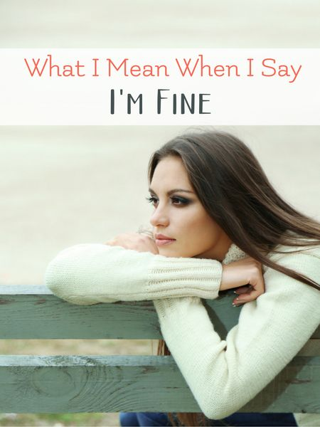 "Translating the ""I'm fine"" of a special needs parent is complex at best. Find encouragement for every special needs family here.  via @LarasPlace"