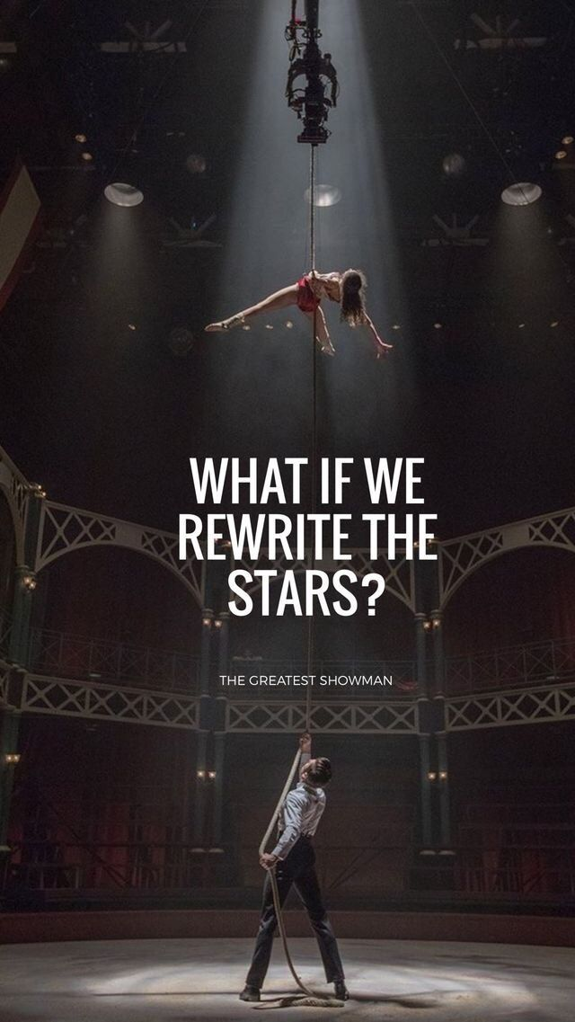Wallpapers The Greatest Showman Wallpapers The Greatest Showman Movie Quotes Showman