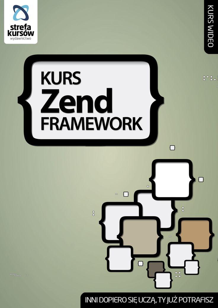 Kurs #Zend #Framework  http://strefakursow.pl/kursy/tworzenie_stron/kurs_zend_framework.html