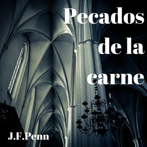 Pecados de la carne by JFPenn on SoundCloud