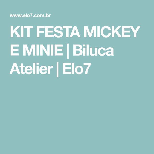 KIT FESTA MICKEY E MINIE | Biluca Atelier | Elo7
