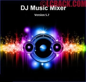 DJ Music Mixer 5.7 Activation Key Plus Crack Download