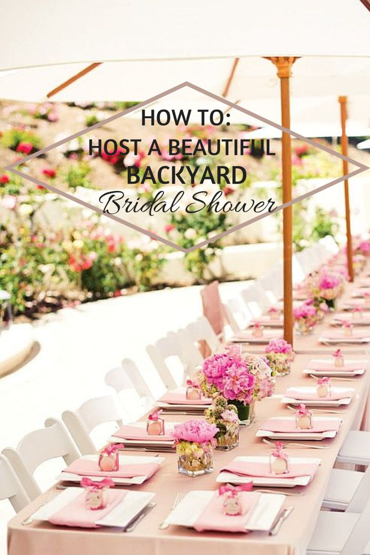 How To Host a Beautiful Backyard Bridal Shower