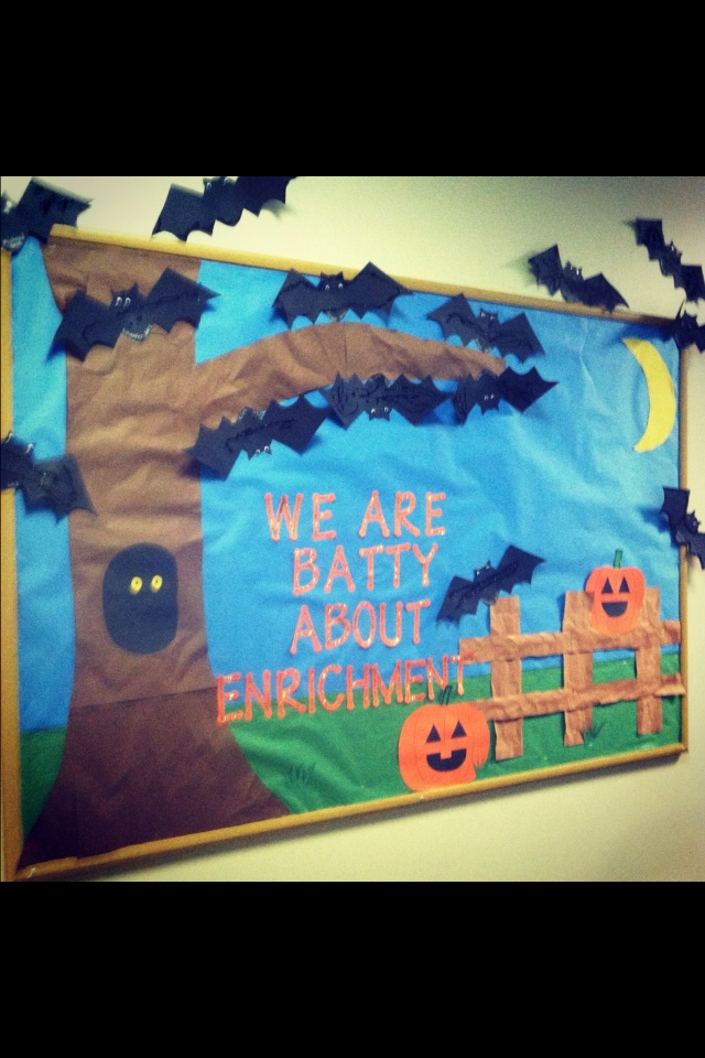 This Bulletin Board idea can revised to say: We Are Batty About Learning!