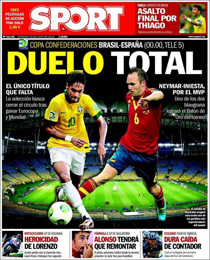 Los Titulares y Portadas de Noticias Destacadas Españolas del 30 de Junio de 2013 del Diario Deportivo SPORT ¿Que le parecio esta Portada de este Diario Español?