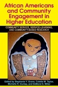 African Americans and Community Engagement in Higher Education: Community Service, Service-Learning, and Community-Based Research (2009), SUNY Press