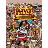 Santa's Village Gone Wild!: Tales Of Summer Fun, Hijinx, & Debauchery As Told By The People Who Worked There (Kindle Edition)By Christopher Dearman
