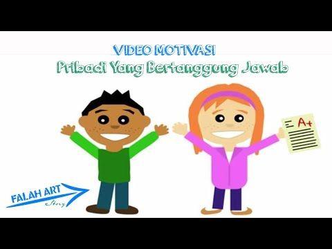 [Video Motivasi]  Pribadi yang Bertanggung Jawab!