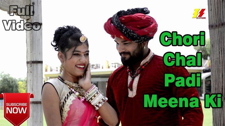 Rajasthani Latest DJ Song 2017 | Chori Chal Padi Meena Ki | Full Video H...