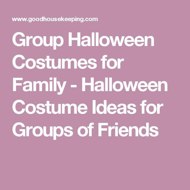 Group Halloween Costumes for Family - Halloween Costume Ideas for Groups of Friends